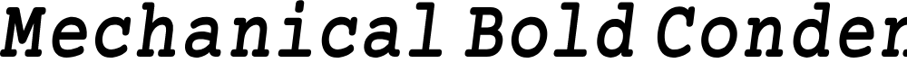 Preview image for Mechanical Bold Condensed Oblique
