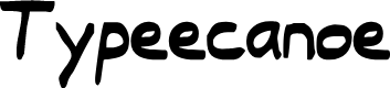 Preview image for Typeecanoe Font