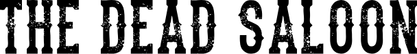 Preview image for the dead saloon Regular Font
