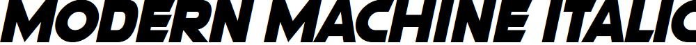 Modern Machine Italic font