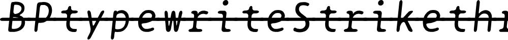 Preview image for BPtypewriteStrikethrough Italic