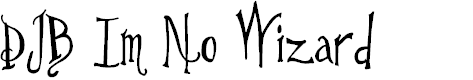 Preview image for DJB Im No Wizard Font