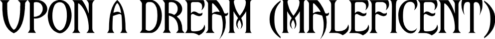 Preview image for Upon A Dream (Maleficent) Font