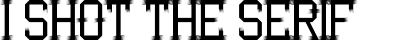 Preview image for I Shot the Serif Regular Font