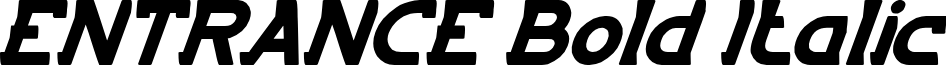 ENTRANCE Bold Italic
