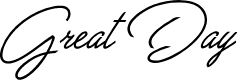 Preview image for Great Day Personal Use Font