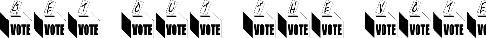 Preview image for Get Out The Vote Font