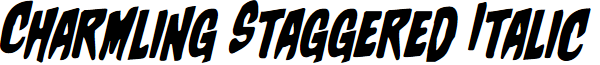 Charmling Staggered Italic