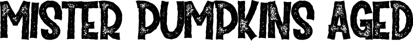 Preview image for Mister Pumpkins Aged Font