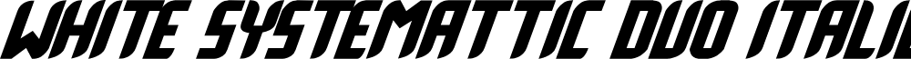 White Systemattic Duo Italic