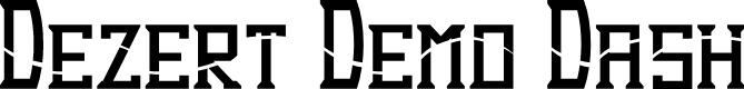 Preview image for Dezert Demo Dash Font