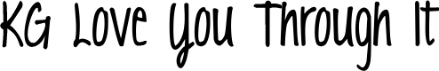 Preview image for KG Love You Through It Font