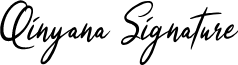 Qinyana Signature