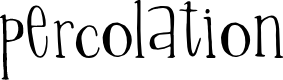 Preview image for Percolation Font