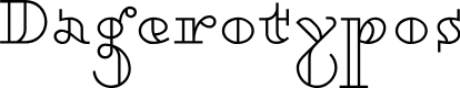 Preview image for Dagerotypos Font