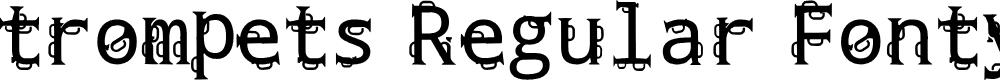 Preview image for trompets Regular Fonty Font