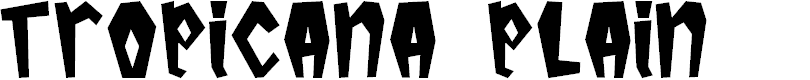 Preview image for Tropicana Plain Font