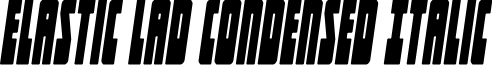 Elastic Lad Condensed Italic