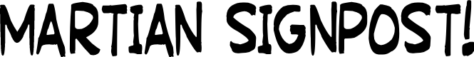 Preview image for Martian Signpost Font