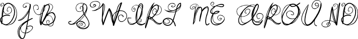 Preview image for DJB SWIRL ME AROUND Font