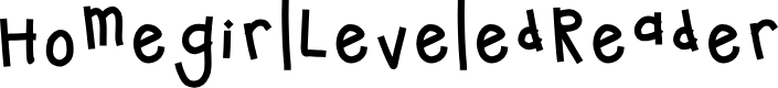 Preview image for HomegirlLeveledReader Font