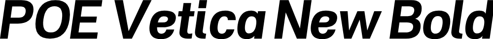 Preview image for POE Vetica New Bold Italic