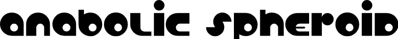 Preview image for Anabolic Spheroid Font