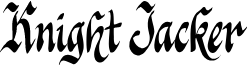 Knight Jacker font