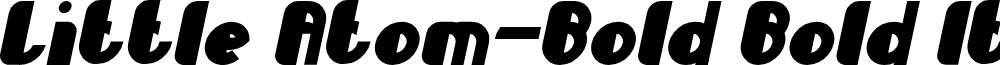 Little Atom-Bold Bold Italic