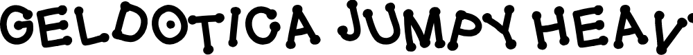 Preview image for GelDoticaJumpyHeavy Font