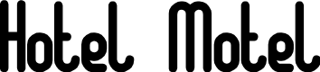 Preview image for Hotel Motel Font
