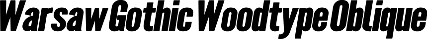 Preview image for Warsaw Gothic Woodtype Oblique