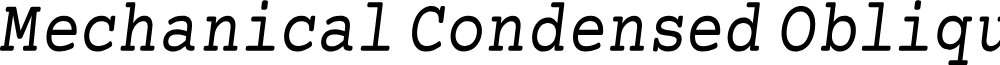 Mechanical Condensed Oblique