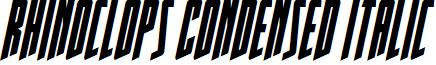Rhinoclops Condensed Italic