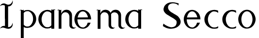 Preview image for Ipanema Secco  Font