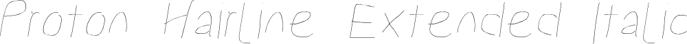Proton Hairline Extended Italic
