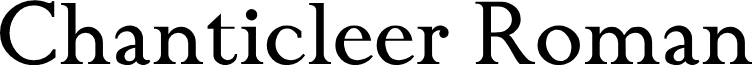ChanticleerRoman font