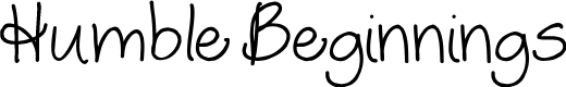 Preview image for Humble Beginnings Font