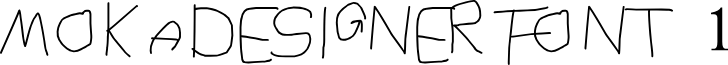 MOKADESIGNER FONT 1