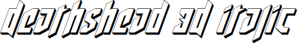 Deathshead 3D Italic