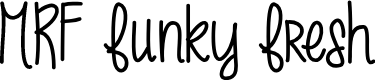 Preview image for MRF funky fresh Font