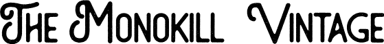 The Monokill  Vintage font