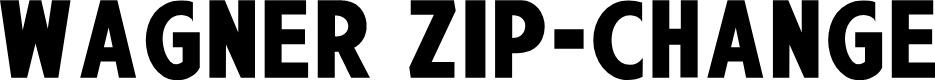 Preview image for Wagner Zip-Change Font