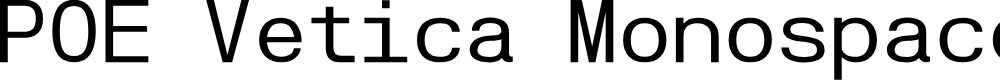 Preview image for POE Vetica Monospace Font