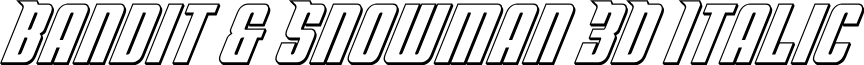 Bandit & Snowman 3D Italic