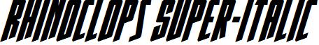 Rhinoclops Super-Italic