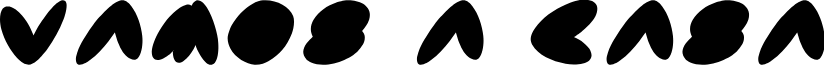 VAMOS A CASA font