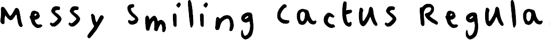 Preview image for Messy Smiling Cactus Regular Font