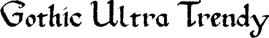 Preview image for Gothic Ultra Trendy Font