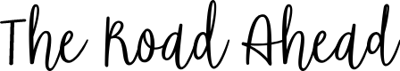 Preview image for The Road Ahead Font